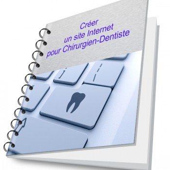 Créer un Site Internet pour Chirurgien-Dentiste