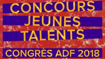 Concours Jeunes Talents ADF 2018